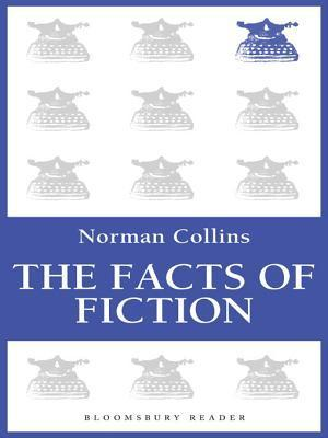 The Facts of Fiction Norman Collins