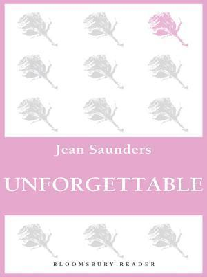 Unforgettable  by  Jean Saunders