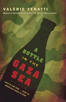 A Bottle in the Gaza Sea Valérie Zenatti