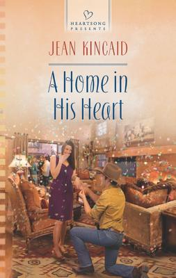 A Home in His Heart  by  Jean Kincaid