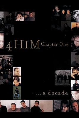 4 Him: A Decade of 4Him  by  4Him Staff