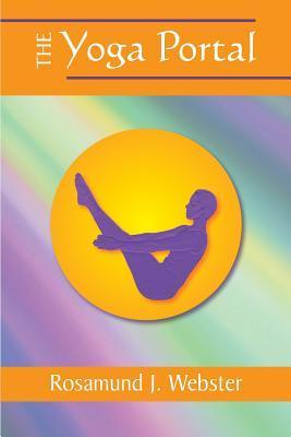 The Yoga Portal Rosamund J Webster