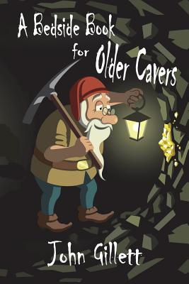 A Bedside Book for Cavers  by  John Gillett
