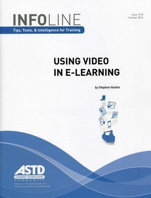 Using Video in E-Learning  by  Stephen Haskin