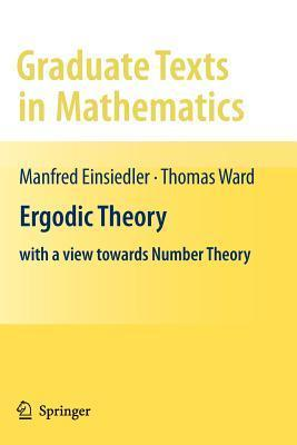 Ergodic Theory: With a View Towards Number Theory Manfred Einsiedler