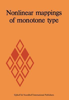 Nonlinear Mappings of Monotone Type D Pascall