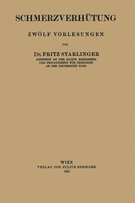 Schmerzverhutung  by  Fritz Starlinger