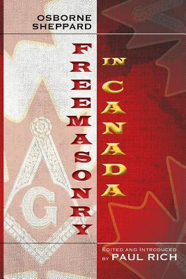 Freemasonry in Canada  by  Osborne Sheppard