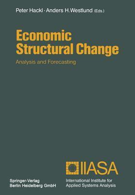 Economic Structural Change: Analysis and Forecasting  by  Peter Hackl