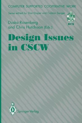 Design Issues In Cscw Duska Rosenberg