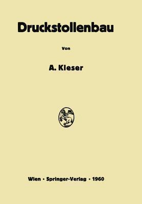 Druckstollenbau Alois Kieser