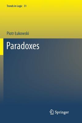 Paradoxes  by  Piotr ukowski