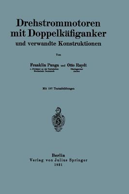 Drehstrommotoren Mit Doppelkafiganker Und Verwandte Konstruktionen Franklin Punga