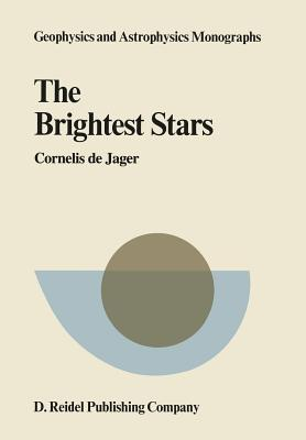 The Brightest Stars  by  C. de Jager