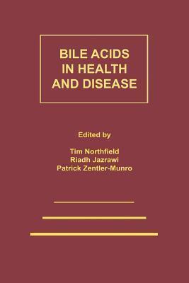 Bile Acids in Health and Disease: Update on Cholesterol Gallstones and Bile Acid Diarrhoea  by  T.C. Northfield