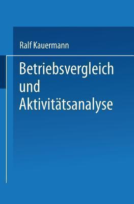 Betriebsvergleich Und Aktivitatsanalyse Ralf Kauermann