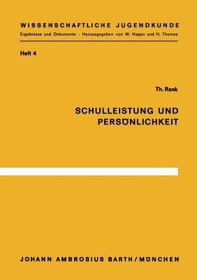 Schulleistung Und Personlichkeit  by  T. Rank