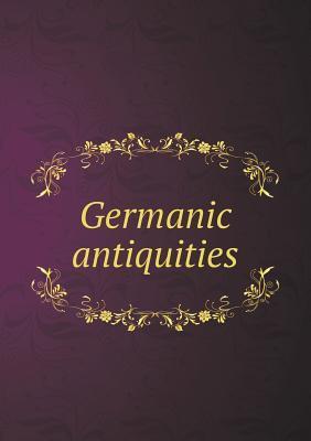 Germanic Antiquities Seymour De Ricci