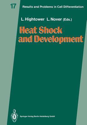 Heat Shock and Development Lawrence E Hightower