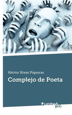 Complejo de Poeta Hector Rivas Piqueras