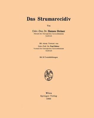 Das Strumarecidiv Hannes Steiner