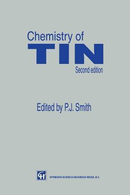Chemistry of Tin  by  P.J. Smith