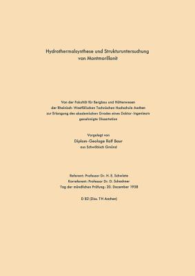 Hydrothermalsynthese Und Strukturuntersuchung Von Montmorillonit  by  Rolf Schwiete