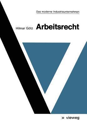 Arbeitsrecht  by  Hilmar Geotz