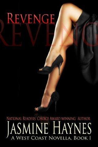 Revenge (West Coast, #1) Jasmine Haynes