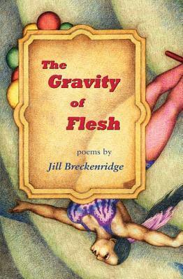 Gravity of Flesh Jill Breckenridge