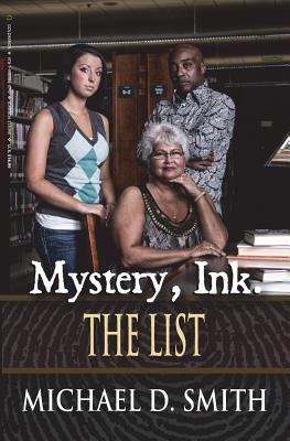 Mystery, Ink: The List Michael D. Smith