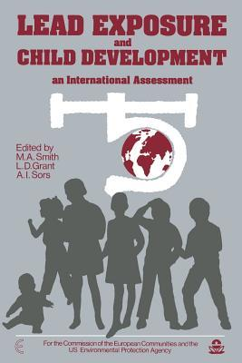Lead Exposure and Child Development: An International Assessment M. Smith