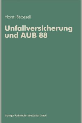 Unfallversicherung Und Aub 88 Horst Riebesell