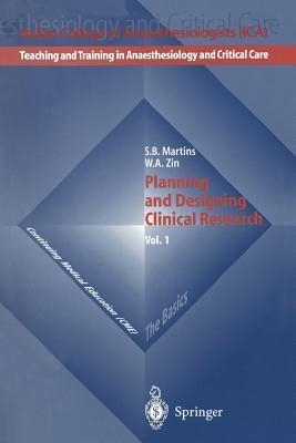 Planning and Designing Clinical Research W. A. Zin