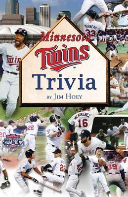 Minnesota Twins Trivia  by  Jim Hoey