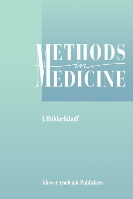 Methods in Medicine: A Descriptive Study of Physicians Behaviour  by  J Ridderikhoff