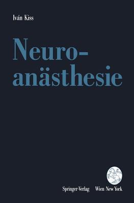 Neuroanasthesie Ivan Kiss