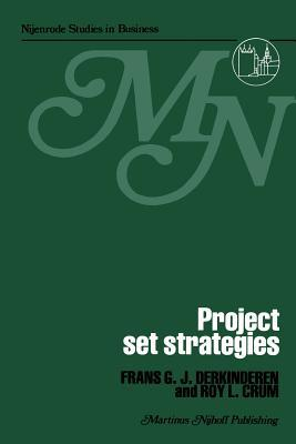 Project Set Strategies  by  F G J Derkinderen
