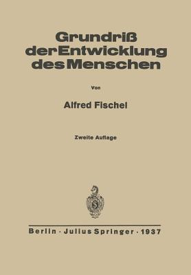 Grundriss Der Entwicklung Des Menschen Alfred Fischel