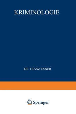 Kriminologie  by  Franz Exner