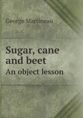Free Trade in Sugar a Reply to Sir Thomas Farrer  by  George Martineau