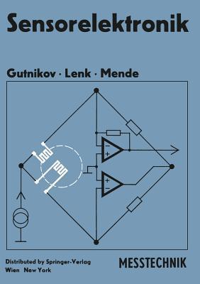 Sensorelektronik: Primarelektronik Von Messwertaufnehmern V S Gutnikov