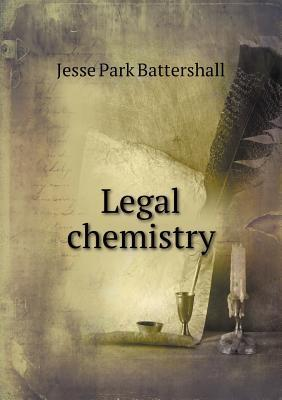 Legal Chemistry Alfred Naquet