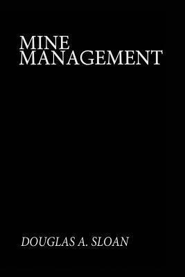 Mine Management D.A. Sloan