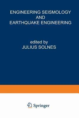 Engineering Seismology and Earthquake Engineering J Solnes