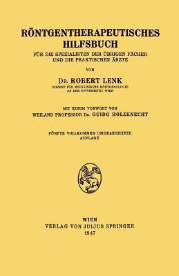 Rontgentherapeutisches Hilfsbuch Robert Lenk