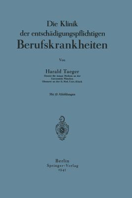 Die Klinik Der Entschadigungspflichtigen Berufskrankheiten Harald Taeger