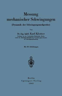 Messung Mechanischer Schwingungen  by  Karl Klotter