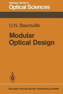 Modular Optical Design Orestes Nicholas Stavroudis