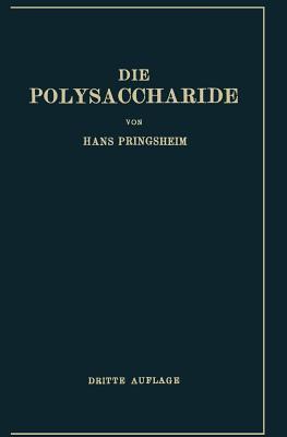 Die Polysaccharide  by  Hans Pringsheim